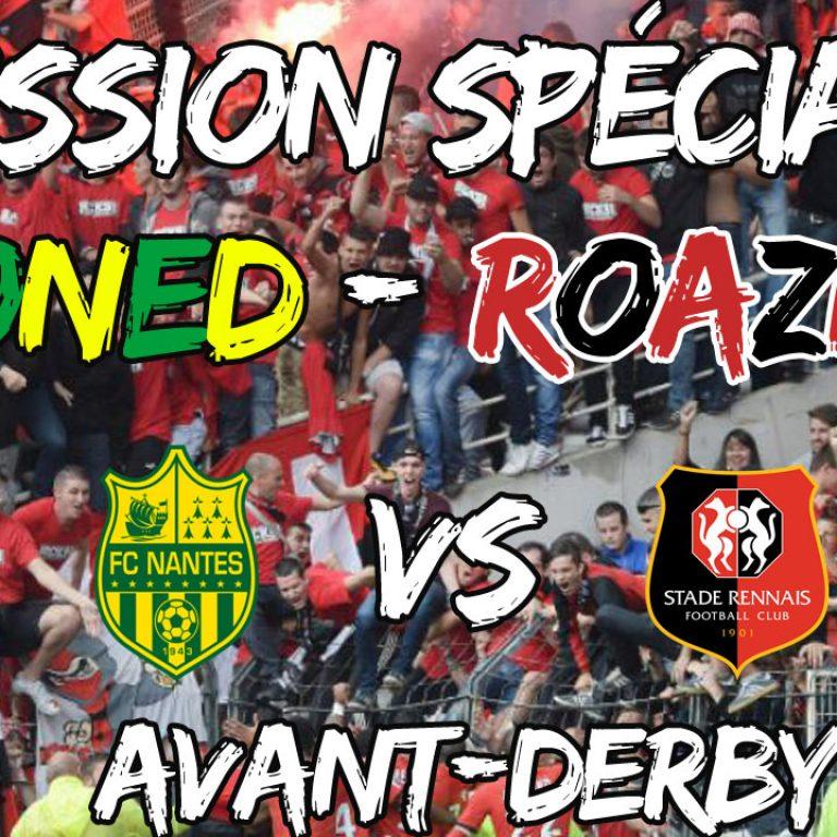Replay émission spéciale – Avant Derby | NANTES – RENNES
