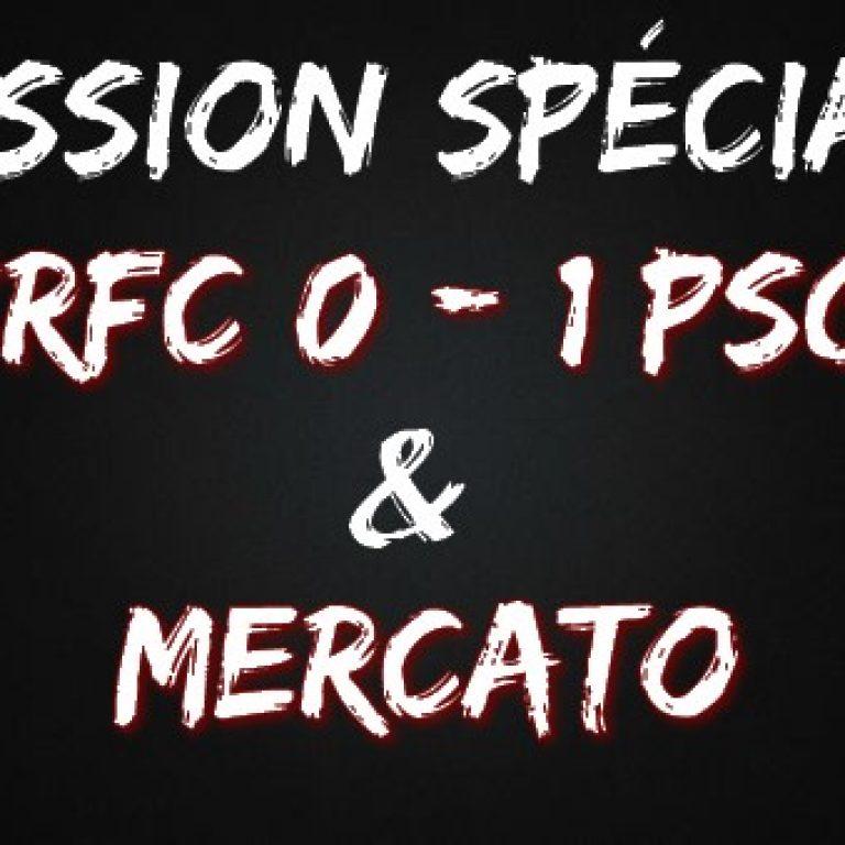Emission spéciale | SRFC – PSG & MERCATO